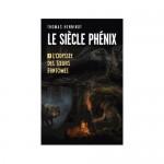 Inspiration lecture : Le Siècle Phénix, Thomas Henninot